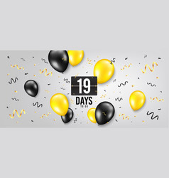 nineteen days left icon 19 days to go vector image