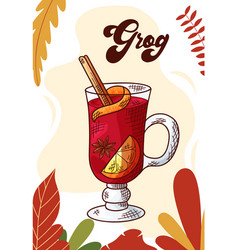 grog winter or autumn drink for your design hand vector image