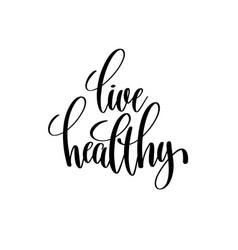 Healthy Living Quotes Vector Images (over 180)