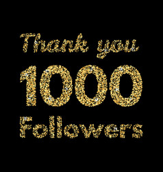 Thank you 1000 followerstemplate for social media vector