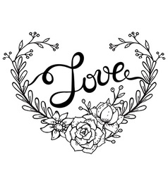 Hand lettering word Love with floral wreath in vector image