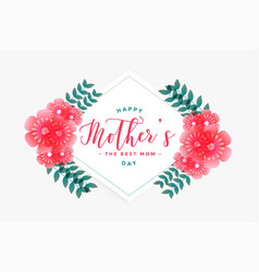 Happy mothers day flower greeting card vector