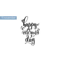 happy veterans day hand lettering inscription to vector image