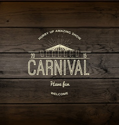 Carnival badges logos and labels for any use vector