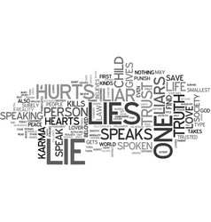 lies kill hearts text background word cloud vector image vector image