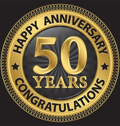 50 years happy anniversary congratulations gold vector image
