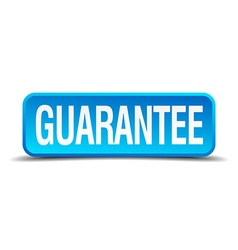 Guarantee blue 3d realistic square isolated button vector image