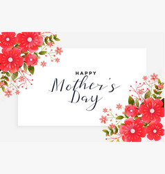 Mothers day greeting with flower decoration vector