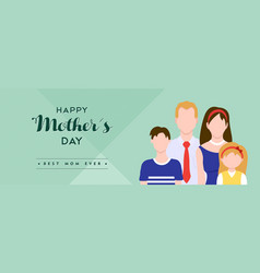Happy mothers day family love quote banner vector