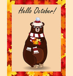 hello october poster with cute bear in hat and vector image