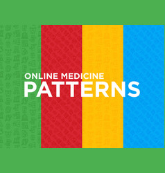 four different online medicine seamless patterns vector image