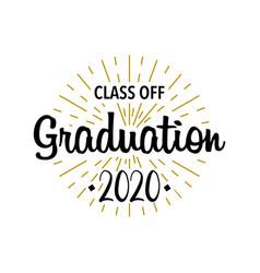 Graduation class off sunburst with text template vector