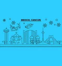Mexico cancun winter holidays skyline merry vector