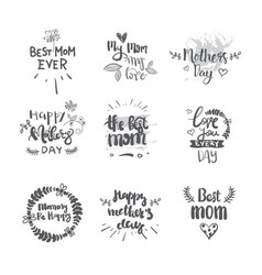 mothers day set of creative hand drawn lettering vector image