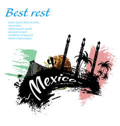 travel mexico grunge style vector image vector image