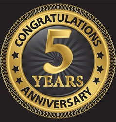 5 years anniversary congratulations gold label vector