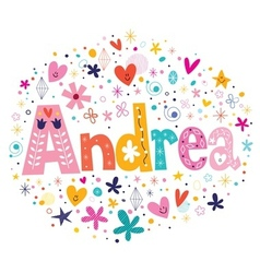 Andrea female name decorative lettering type vector