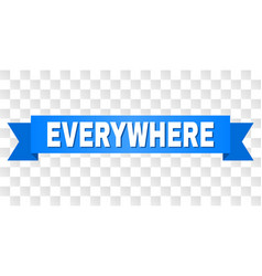 Blue stripe with everywhere text vector