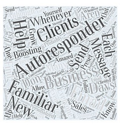 Boosting Business With Autoresponders Word Cloud vector