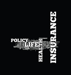 life and health insurance text background word vector image