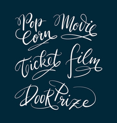 movie and ticket hand written typography vector image