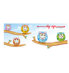 Owls cartoon keep distance coronavirus epidemic vector