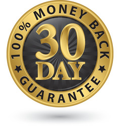30 day 100 money back guarantee golden sign vector image