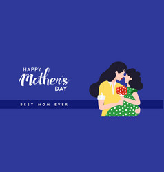 Happy mothers day daughter banner vector