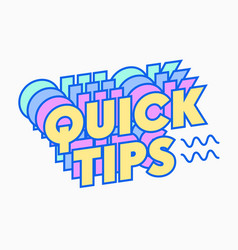 Quick tips quote cute graphic design element vector
