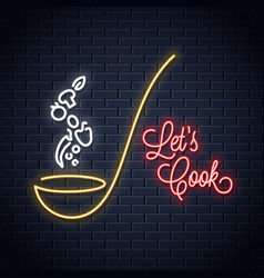 soup ladle with vegetables neon sign cooking vector image