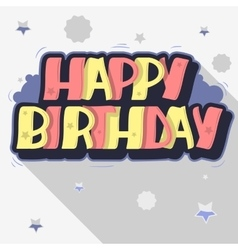 Happy Birthday Greeting Card Graffiti Style Label vector image