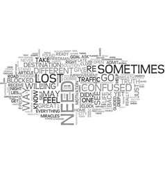 are you lost or are you found text word cloud vector image