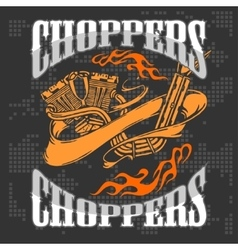 Choppers - vintage bikers badge vector image