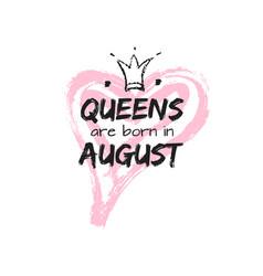 Isolated cute phrase queens are born vector