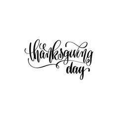 thanksgiving day hand lettering inscription vector image