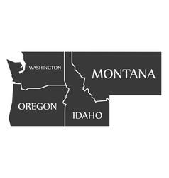 Washington - oregon - idaho - montana map vector