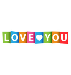 love you colorful card vector image vector image