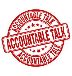 accountable talk red grunge stamp vector image