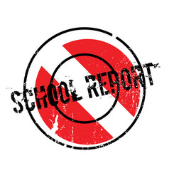 School report rubber stamp vector