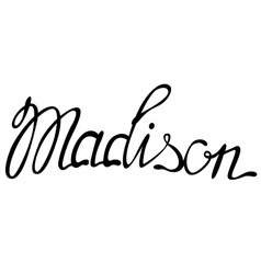 Madison name lettering vector image vector image