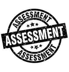 Assessment round grunge black stamp vector