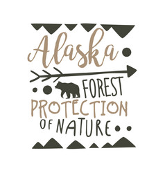 Alaska forest protection of nature design template vector