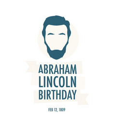 birthday of president abraham lincoln vector image