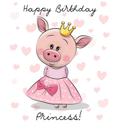 happy birthday card with princess pig vector image