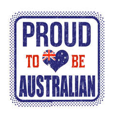 proud to be australian sign or stamp vector image