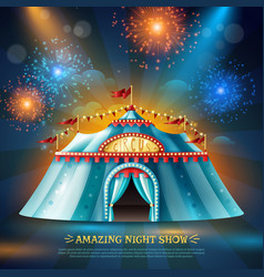 Crcus tent night background poster vector