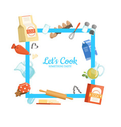 frame cooking ingridients or groceries vector image