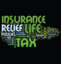 Life insurance available with tax relief text vector