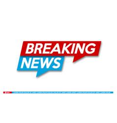 Background screen saver on breaking news breaking vector