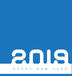 happy new year 2019 the inscription is made out vector image